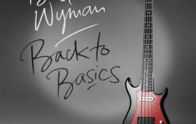 Bill Wyman «Back To Basics» (2015)