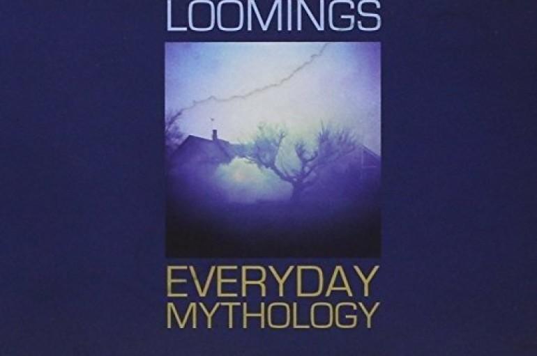 """Loomings """"Everyday Mythology"""" (2015)"""